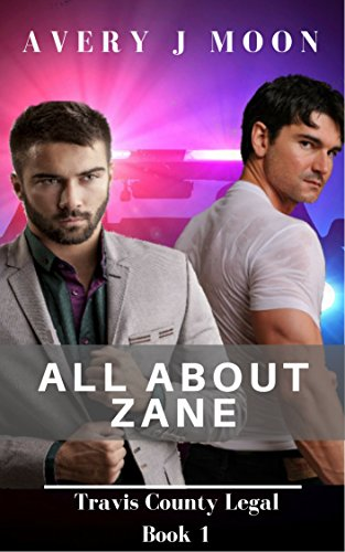 All About Zane (Travis County Legal Book 1) (English Edition)