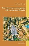 Kathi, Krawuzzel und das geheime Leben auf der alten Sanddüne (German Edition)