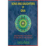 Sons and Daughters of Gaia
