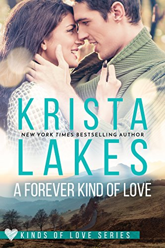 A Forever Kind of Love: A Billionaire Small Town Love Story (Kinds of Love Book 1) (English Edition)