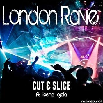London Rave
