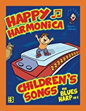 Happy Harmonica: Children's Songs for Blues Harp in C