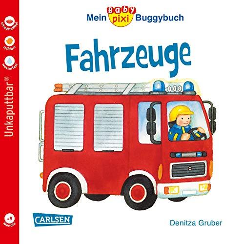 Baby Pixi (unkaputtbar) 43: Mein Baby-Pixi Buggybuch: Fahrzeuge (43)