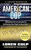 Image of American Cop: Upholding the Constitution and Defending Your Right to Bear Arms