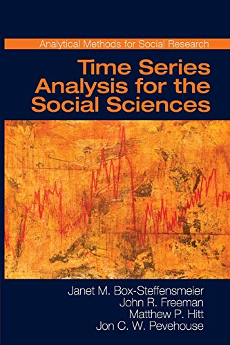 Compare Textbook Prices for Time Series Analysis for the Social Sciences Analytical Methods for Social Research  ISBN 9780521691550 by Box-Steffensmeier, Janet M.