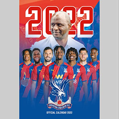 Official Crystal Palace 2022 Calendar - Month To View A3 Wall Calendar