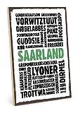 TypeStoff Holzschild mit Spruch – Saarland