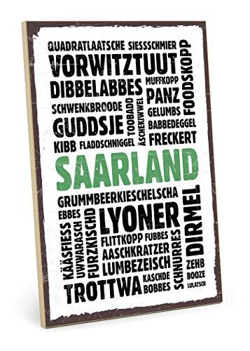 TypeStoff Holzschild mit Spruch – Saarland – im Vintage-Look mit Zitat als Geschenk und Dekoration zum Thema Dialekt und Mundart (19,5 x 28,2 cm)