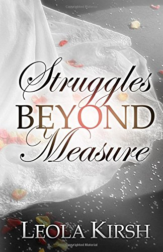 Struggles Beyond Measure