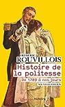 Histoire de la politesse par Rouvillois