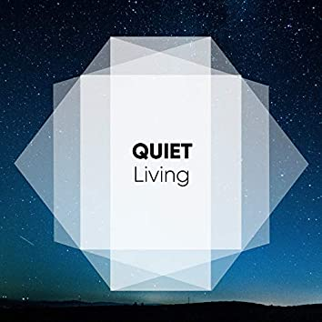 Quiet Living, Vol. 1