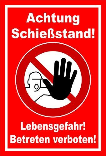Schild - Achtung Schießstand! - Lebensgefahr! Betreten verboten! - entspr. DIN ISO 7010 / ASR A1.3 – 30x20cm | stabile 3mm starke Aluminiumverbundplatte – S00356-020-D +++ in 20 Varianten erhältlich
