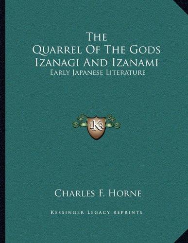 The Quarrel Of The Gods Izanagi And Izanami: Early Japanese Literature