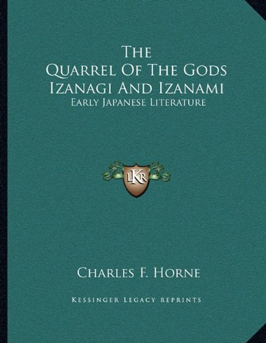 The Quarrel Of The Gods Izanagi And Izanami: Early Japanese Literature