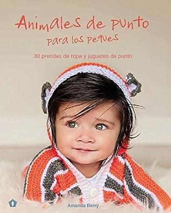 Animales de punto para los peques (Spanish Edition)