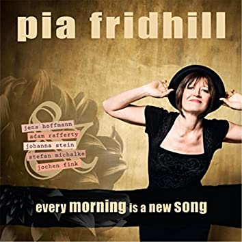 Every Morning Is a New Song