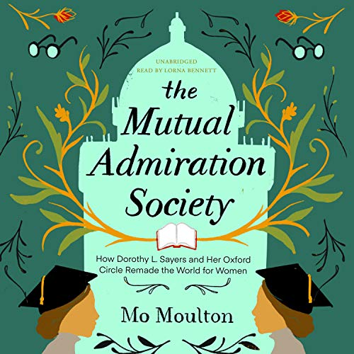 The Mutual Admiration Society Audiobook By Mo Moulton cover art