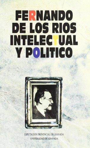 FERNANDO DE LOS RIOS INTELEC.POLITICO
