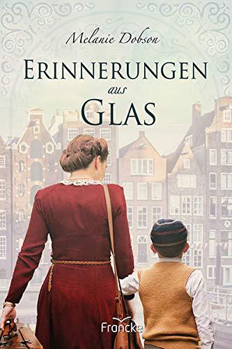 Buchseite und Rezensionen zu 'Erinnerungen aus Glas' von Melanie Dobson