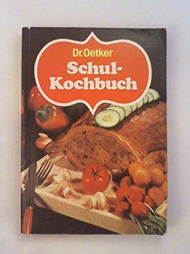 Dr. Oetker Rezeptbuch. Schul-Kochbuch.