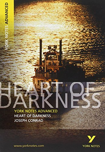 Heart of Darkness: York Notes Advanced everything you need to catch up, study and prepare for 2021 assessments and 2022 exams