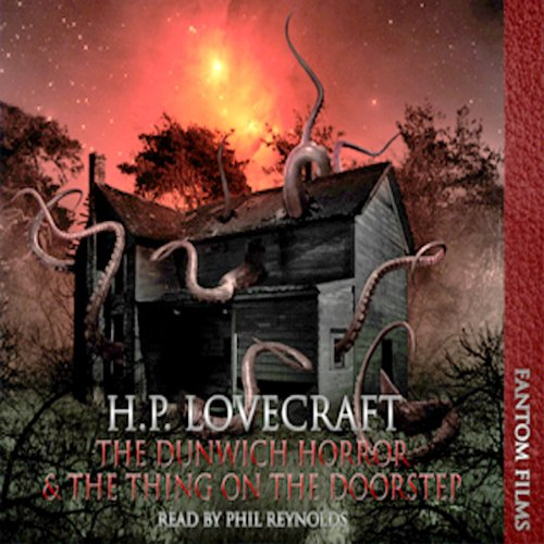 The Dunwitch Horror & The Thing at the Doorstep cover art