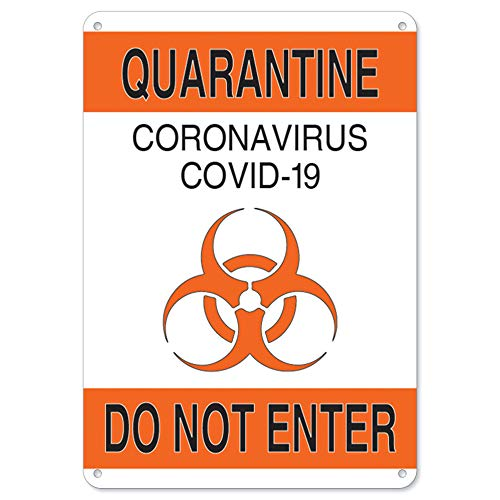 SignMission Coronavirus (COVID-19) - Quarantine Do Not Enter 1 | Plastic Sign | Protect Your Business, Municipality, Home & Colleagues | Made in The USA, 14' X 10' Rigid Plastic (OS-NS-P-1014-25576)