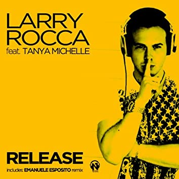 Release (feat. Tanya Michelle)
