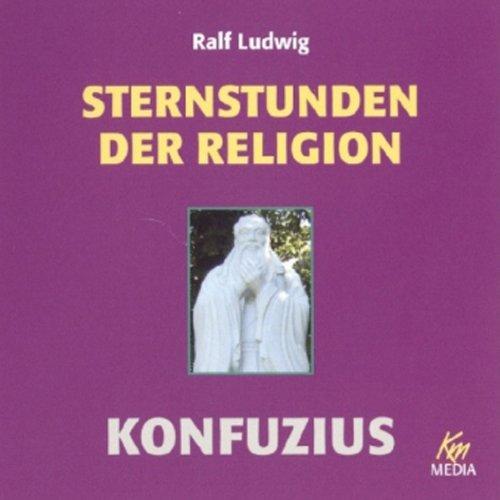 Konfuzius. Sternstunden der Religion Titelbild
