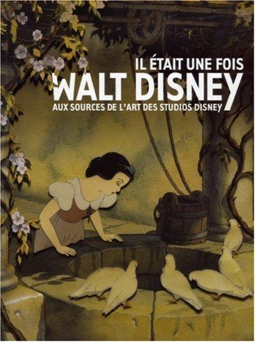 Il était une fois Walt Disney
