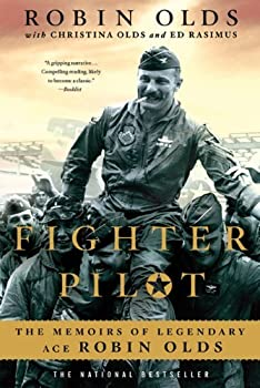 Fighter Pilot by Robin Olds Rasimus  6-Jun-2011  Paperback