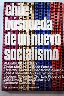 Chile: Busqueda De Un Nuevo Socialismo