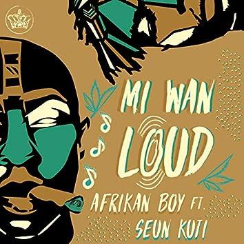 Mi Wan Loud
