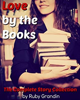 Love by the Books by [Ruby Grandin]