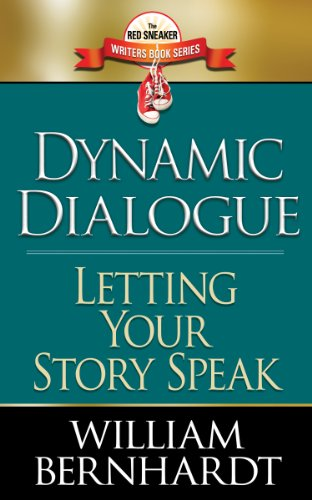 Dynamic Dialogue: Letting Your Story Speak (Red Sneaker Writers Book Series 4) (English Edition)