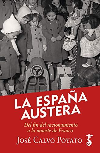 La España austera (Arzalia Historia)