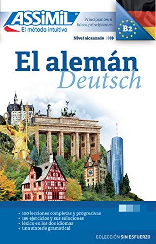 El aleman alumno: Deutschkurs in spanischer Sprache - Lehrbuch (Niveau A1 - B2) (Senza sforzo)