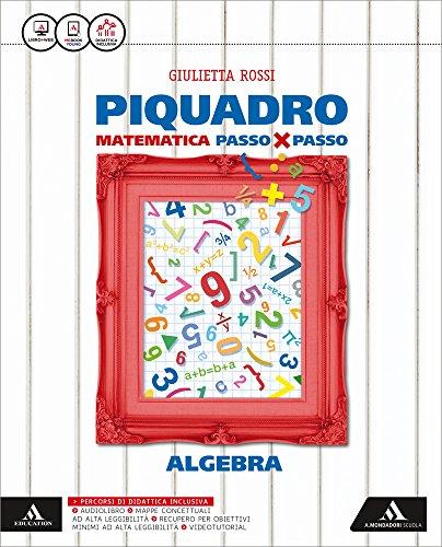 Piquadro. Algebra-Geometria. Per la Scuola media. Con e-book. Con espansione online (Vol. 3)