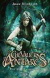 Les chevaliers d'Antarès - Tome 10 La tourmente (10)
