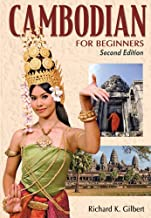 Cambodian for Beginners - Second Edition by Richard Gilbert (2008-01-18)