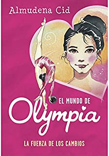 comprar comparacion La fuerza de los cambios (El mundo de Olympia 1)