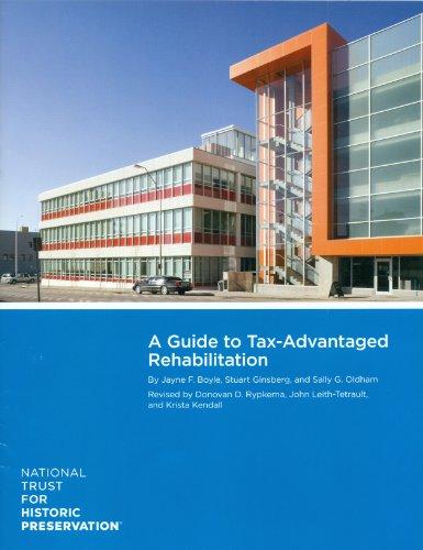 Guide to Tax-Advantaged Rehabilitation