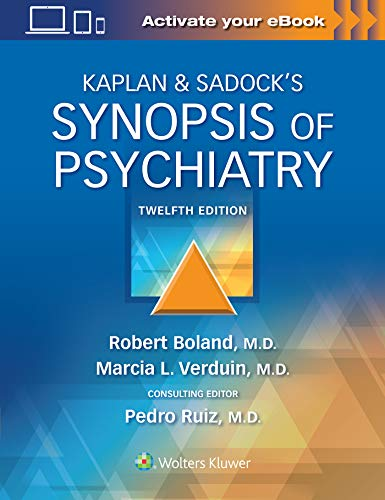 Compare Textbook Prices for Kaplan & Sadock's Synopsis of Psychiatry Twelfth, North American Edition ISBN 9781975145569 by Boland, Robert,Verduin, Marcia,Ruiz MD, Dr. Pedro