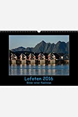 Lofoten 2016 - Bilder einer Radreise - Wandkalender 2016 Calendar