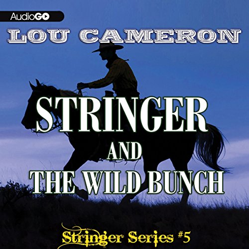 Stringer and the Wild Bunch audiobook cover art