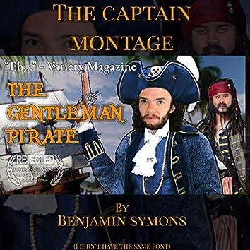 The Captain Montage