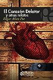 El Corazón Delator y otros Relatos (Colección Misterio)