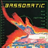 Set The Controls For The Heart Of The Bass