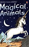 Magical Animals (Usborne young readers)