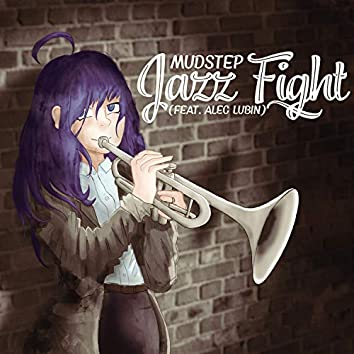 Jazz Fight (feat. Alec Lubin)
